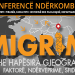 """Konferenca Shkencore Ndërkombëtare """"Migrimi dhe Hapësira Gjeografike"""""""