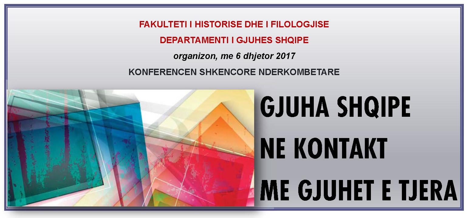 """Konferenca shkencore ndërkombëtare """"Gjuha shqipe në kontakt me gjuhët e tjera"""""""
